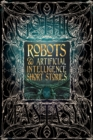 Image for Robots & artificial intelligence short stories