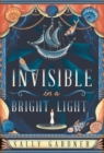 Image for Invisible in a bright light