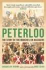 Image for Peterloo  : the story of the Manchester massacre