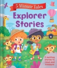 Image for 5 Minute Tales: Explorer Stories