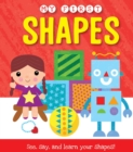 Image for My First Shapes : See, say, and learn your shapes!