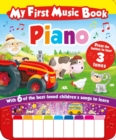 Image for My First Music Book: Piano (Sound Book) : With 6 of the best-loved children's songs to learn