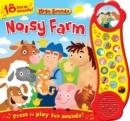 Image for Noisy Farm (Sound Book) : 18 Farm Sounds