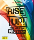 Image for Rise up!  : the art of protest