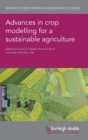 Image for Advances in crop modelling for a sustainable agriculture