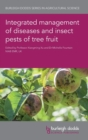 Image for Integrated management of diseases and insect pests of tree fruit