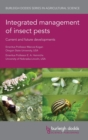 Image for Integrated management of insect pests  : current and future developments