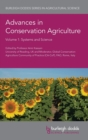 Image for Advances in conservation agricultureVolume 1,: Systems and science