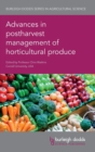 Image for Advances in postharvest management of horticultural produce