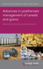 Image for Advances in postharvest management of cereals and grains
