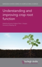 Image for Understanding and improving crop root function