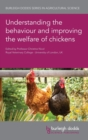 Image for Understanding the Behaviour and Improving the Welfare of Chickens