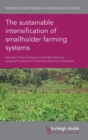 Image for The sustainable intensification of smallholder farming systems