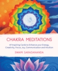 Image for Chakra Meditations : 49 Inspiring Cards to Enhance your Energy, Creativity, Focus, Joy, Communication and Intuition