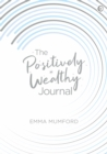 Image for The Positively Wealthy Journal