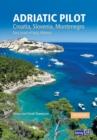 Image for Adriatic Pilot : Croatia, Slovenia, Montenegro, East Coast of Italy, Albania