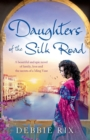 Image for Daughters of the Silk Road