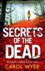 Image for Secrets of the Dead : A Serial Killer Thriller That Will Have You Hooked