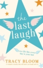 Image for The Last Laugh : A romantic comedy that will make you laugh and cry