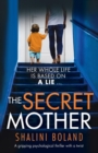 Image for The Secret Mother : A gripping psychological thriller with a twist