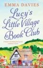 Image for Lucy's Little Village Book Club : A heartwarming feel good romance novel