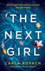 Image for The Next Girl : A gripping thriller with a heart-stopping twist