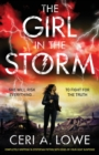 Image for The Girl in the Storm : Completely Gripping YA Dystopian Fiction with Edge-Of-Your-Seat Suspense