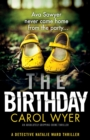 Image for The Birthday : An absolutely gripping crime thriller
