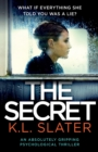 Image for The Secret : An absolutely gripping psychological thriller