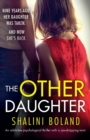 Image for The Other Daughter : An addictive psychological thriller with a jaw-dropping twist