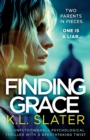 Image for Finding Grace : An unputdownable psychological thriller with a breathtaking twist