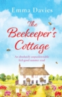 Image for The Beekeeper's Cottage : An absolutely unputdownable feel good summer read
