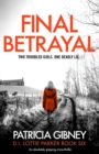 Image for Final Betrayal : An absolutely gripping crime thriller