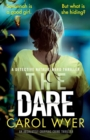 Image for The Dare : An absolutely gripping crime thriller