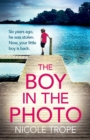 Image for The Boy in the Photo : An absolutely gripping and emotional page turner
