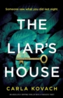 Image for The Liar's House : An absolutely gripping thriller with a fantastic twist
