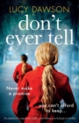 Image for Don't Ever Tell : An absolutely unputdownable, nail-biting psychological thriller