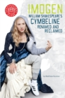 Image for Imogen : William Shakespeares Cymbeline Renamed and Reclaimed