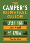 Image for The camper's survival guide: everything you need to know