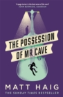 Image for The possession of Mr Cave
