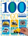 Image for 100 Things That Go