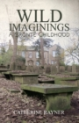 Image for Wild imaginings  : a Brontèe childhood