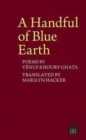 Image for A handful of blue earth  : poems