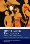 Image for Minor Greek tragediansVolume 1,: The fifth century :