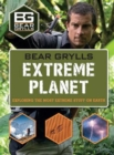 Image for Extreme planet  : exploring the most extreme stuff on earth