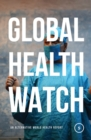 Image for Global health watch 5: an alternative world health report.