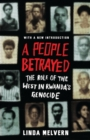 Image for A people betrayed  : the role of the west in Rwanda's genocide