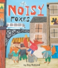 Image for The noisy foxes