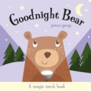 Image for Goodnight Bear  : a magic torch book