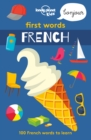 Image for Lonely Planet first words - French.
